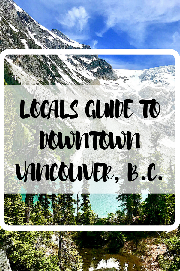 Gab With Me blog Locals Guide To Downtown Vancouver Canada photo
