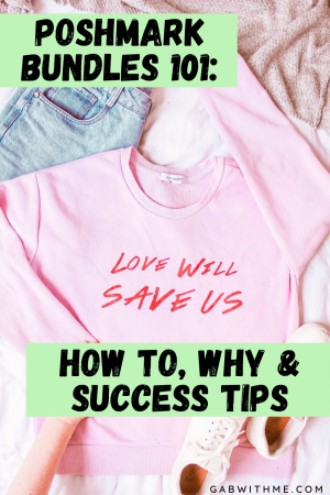 Gab With Me Poshmark Bundles How To, Why, Success Tips, 101 Poshmark Bundles Blog Image