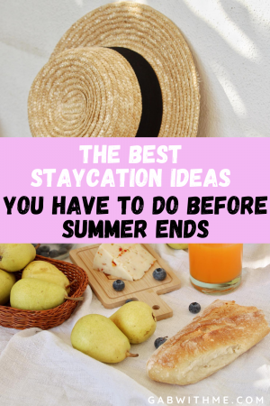 Gab With Me Summer Staycation Ideas blog post image 2